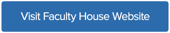 Visit Faculty House Website